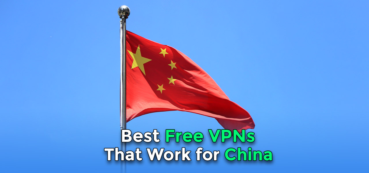 best free china vpn in