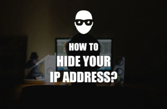 How to Hide My IP Address – Know Before Start the Process