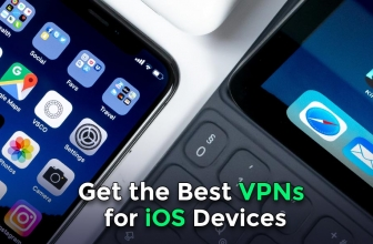 Get the Best VPNs for iOS Devices 2021