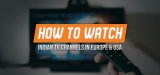 Local TV Streaming – Unblock Indian TV Channels Worldwide
