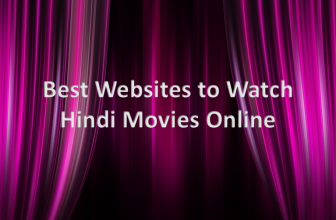 Know about the Best Websites to Watch Hindi Movies Online in 2020